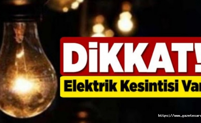 Perşembe günü elektrik kesintisi uygulanacak (TREDAŞ)