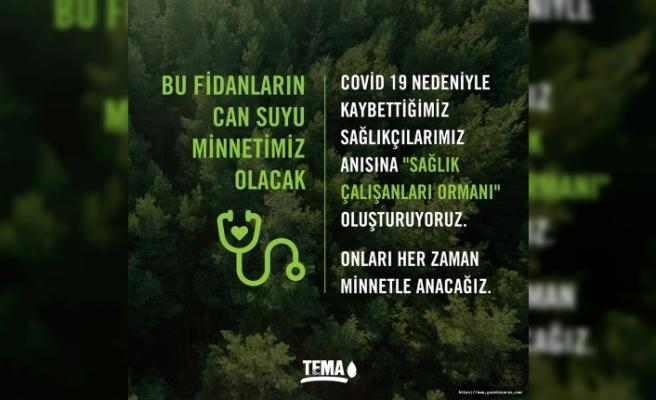 TEMA Vakfı'ndan anlamlı girişim: 'Sağlık Çalışanları Ormanı'