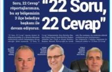 """3 Başkan, """"22 Soru, 22 Cevap"""""""
