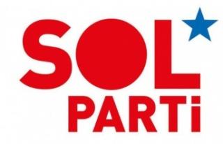 SOL Parti Edirne İl Örgütü'nden eleştiri yağmuru